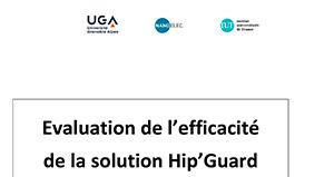 Evaluation de l'efficacité de la solution Hip'Guard